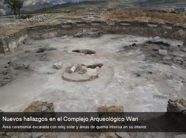 Nuevos hallazgos en el Complejo Arqueológico Wari, Ayacucho, Perú